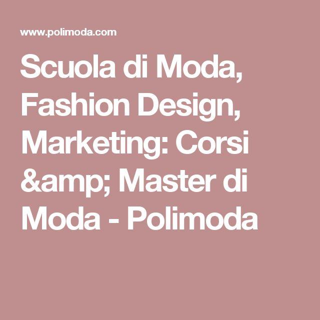 Scuola di Moda, Fashion Design, Marketing: Corsi & Master di Moda - Polimoda