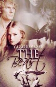 The Beast (Canavar Serisi 1) -Yazar: yazardayazar