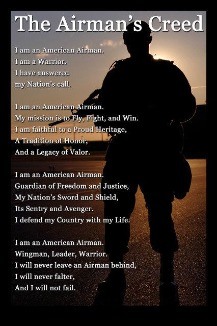 Air Force Creed... Makes me miss my papa