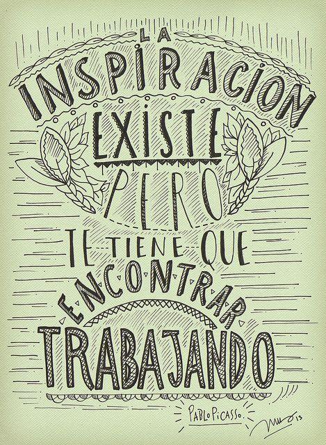 ¡La inspiración existe pero que te encuentre trabajando! @rgtogether quotes