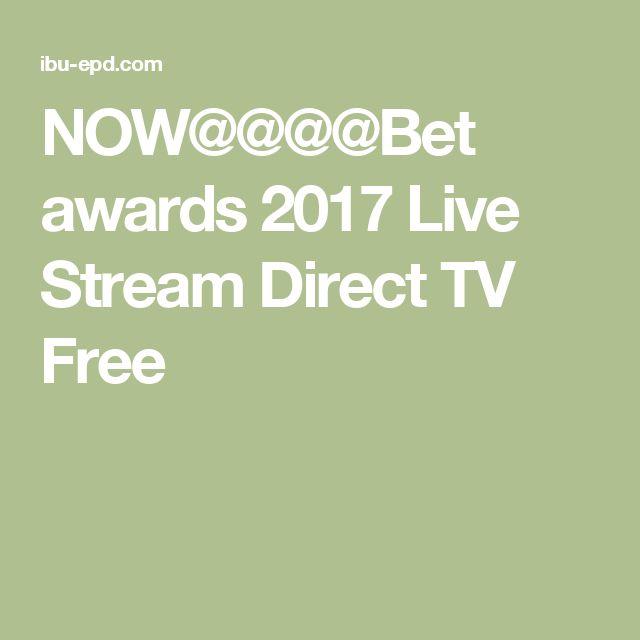 NOW@@@@Bet awards 2017 Live Stream Direct TV Free