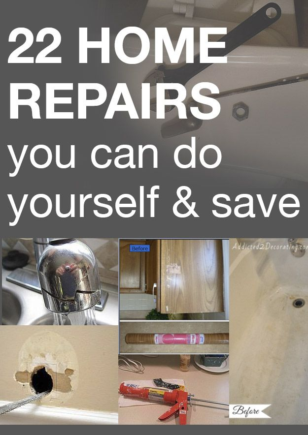 22 HOME REPAIRS you can do yourself & save