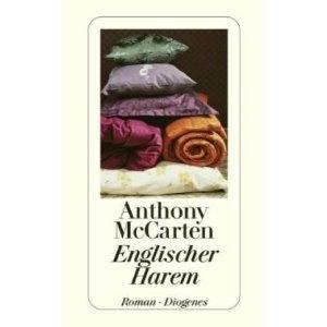"""Anthony McCarten """"Englischer Harem"""""""