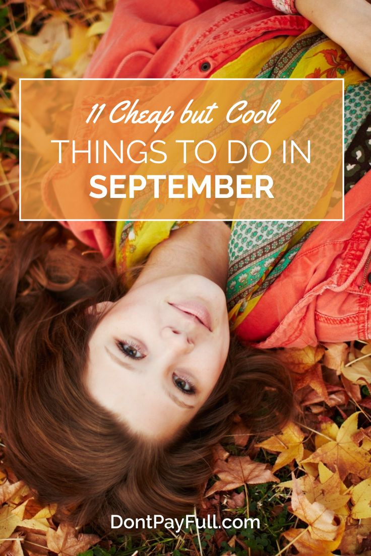 11 Cheap but Cool Things to Do in September #DontPayFull