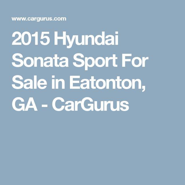 2015 Hyundai Sonata Sport For Sale in Eatonton, GA - CarGurus