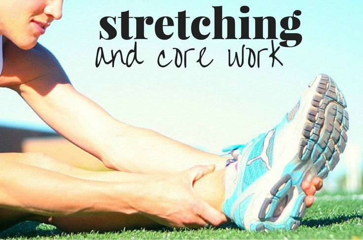 How To Keep Running Healthy with Stretching and Core Workouts