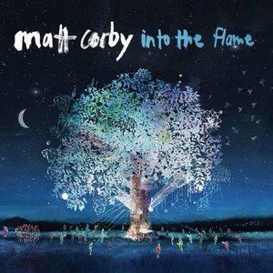 Matt Corby Into the Flame