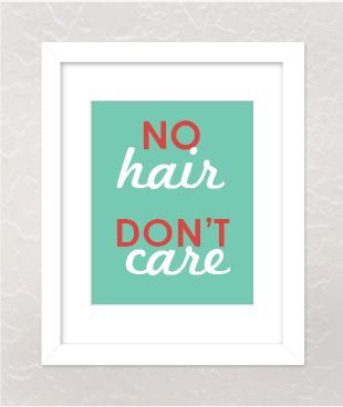 No Hair Don't Care  Motivational Beat Cancer Quote by BigMowthPrints,