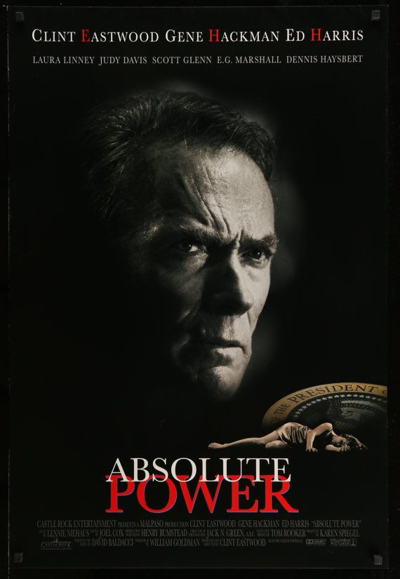 Absolute Power (1997) Vintage One Sheet Movie Poster - A vintage, advance theatrical 1-sheet (27x40) movie poster printed in 1996 for the for the film Absolute Power starring Clint Eastwood, Gene Hackman, Ed Harris, Laura Linney, Judy Davis and Scott Glenn. Clint Eastwood also directed the movie. Available now at originalfilmart.com