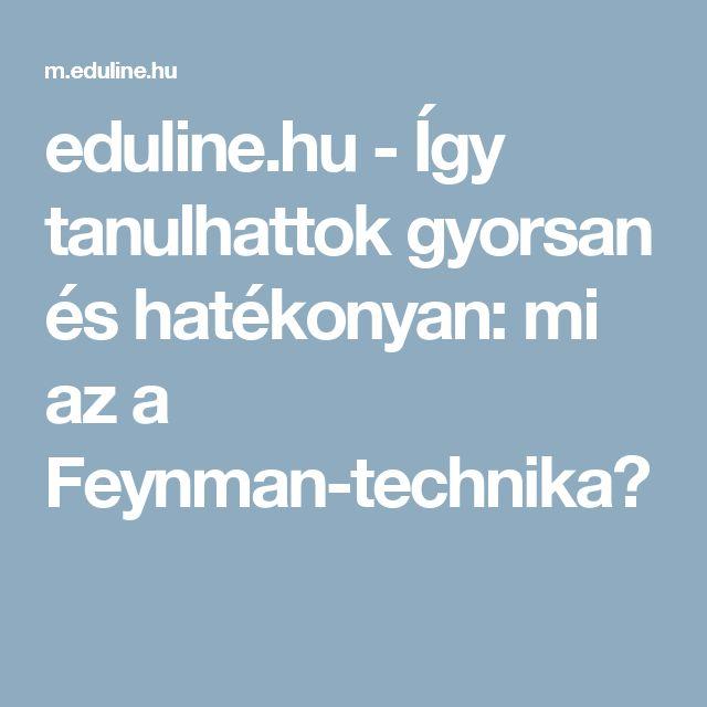 eduline.hu - Így tanulhattok gyorsan és hatékonyan: mi az a Feynman-technika?