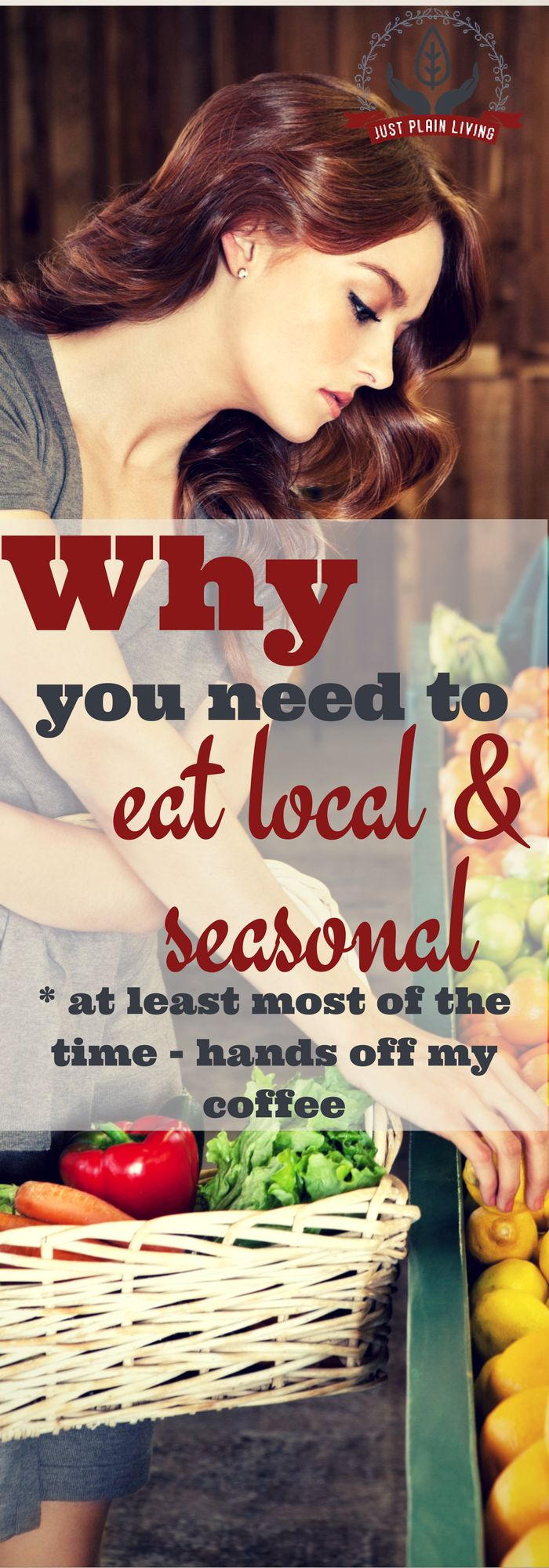 Local, seasonal food is the healthiest option for you and your family, for your community and even for the planet. A lot happens when you bite into a locally grown tomato! #local #seasonal #healthy http://justplainmarie.ca/why-you-should-eat-local-and-seasonal-food/