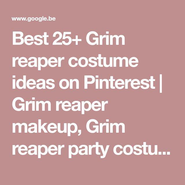 Best 25+ Grim reaper costume ideas on Pinterest   Grim reaper makeup, Grim reaper party costume and Dead makeup