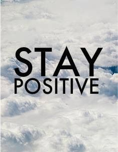 42 best images about Stay positive on Pinterest | Stay ...