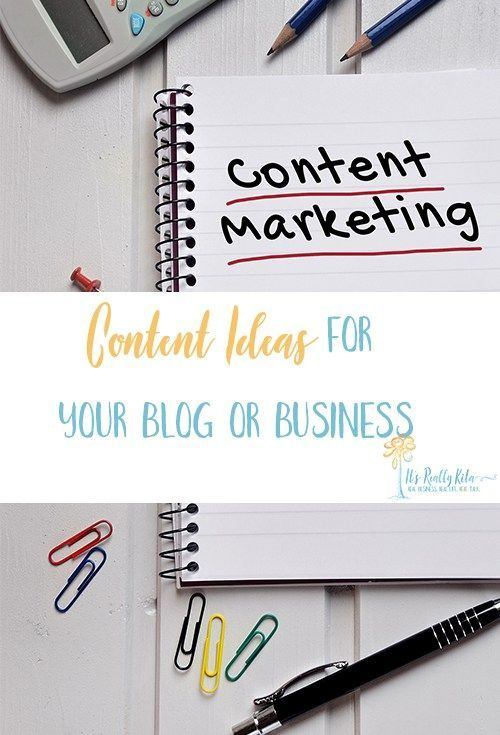 Content Ideas for Your Blog or Business | Article by ItsReallyKita.com