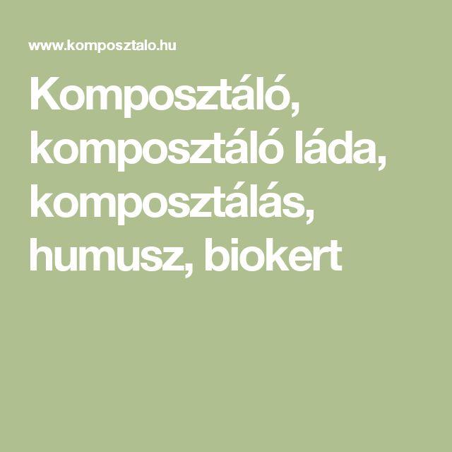 Komposztáló, komposztáló láda, komposztálás, humusz, biokert