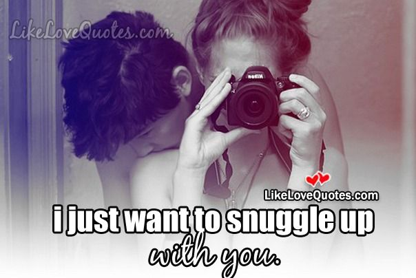 I just want to snuggle up with . . .