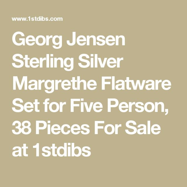 Georg Jensen Sterling Silver Margrethe Flatware Set for Five Person, 38 Pieces For Sale at 1stdibs