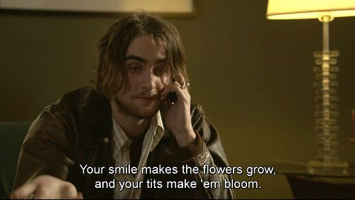 Your smile makes the flowers grow, and your tits make 'em bloom....oddly sweet and romantic line as Letha is in labor...