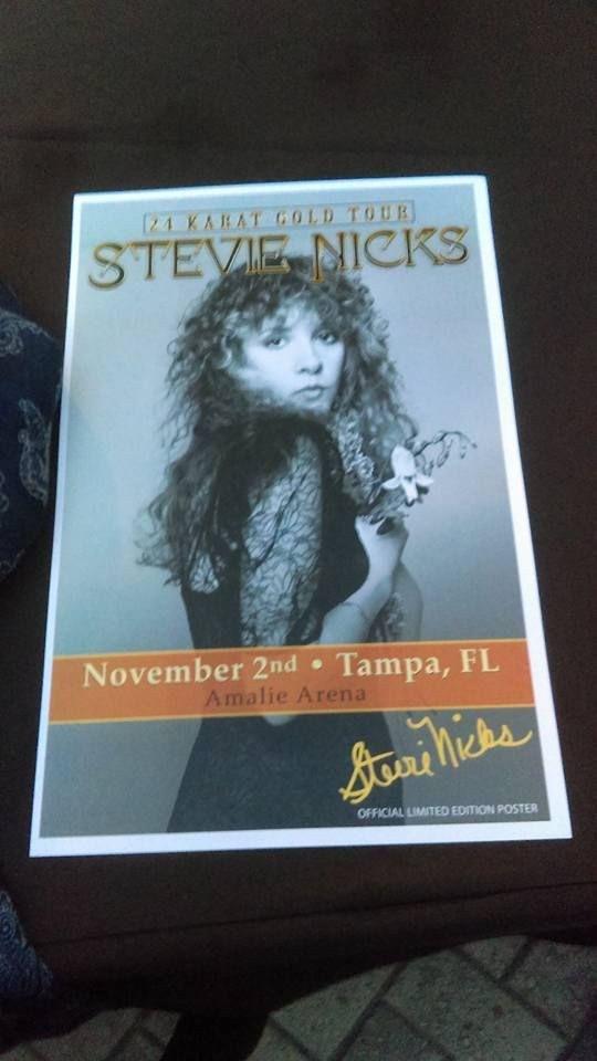 a signed Stevie ~ ☆♥❤♥☆ ~ poster, produced for her '24 Karat Gold' Tour, 2016 concert on November 2nd, 2016 held at the Amalie Arena, Tampa, Florida, November 2nd, 2016, with Chrissie Hynde