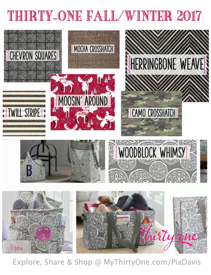2017 Fall/Winter PRINTS from Thirty-One: Moosin' Around, Camp Crosshatch, Herringbone Weave, Woodblock Whimsy, Mocha Crosshatch, Twill Stripe AND Chevron Squares. NICE JOB 31!