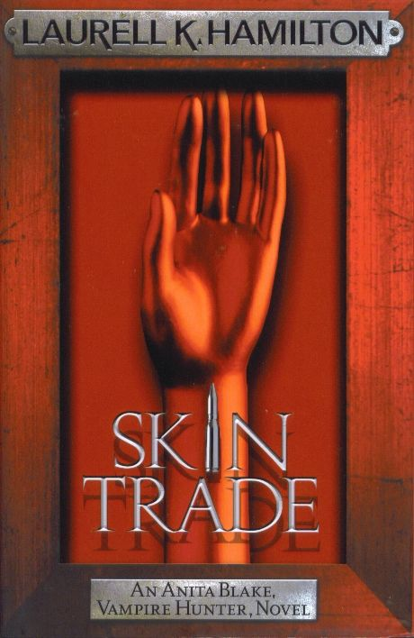 Skin Trade by Laurell K. Hamilton.  @ Canterbury Tales Bookshop * Book exchange * Cafe * Guesthouse * Pattaya....  Once you tell someone certain things, like, say, you got mailed a human head in a box, they tend to think you're crazy.