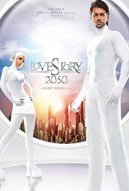 Love Story 2050 Full Movie Download. With the help of his uncle, a man travels to the future to try and bring his girlfriend back to life.