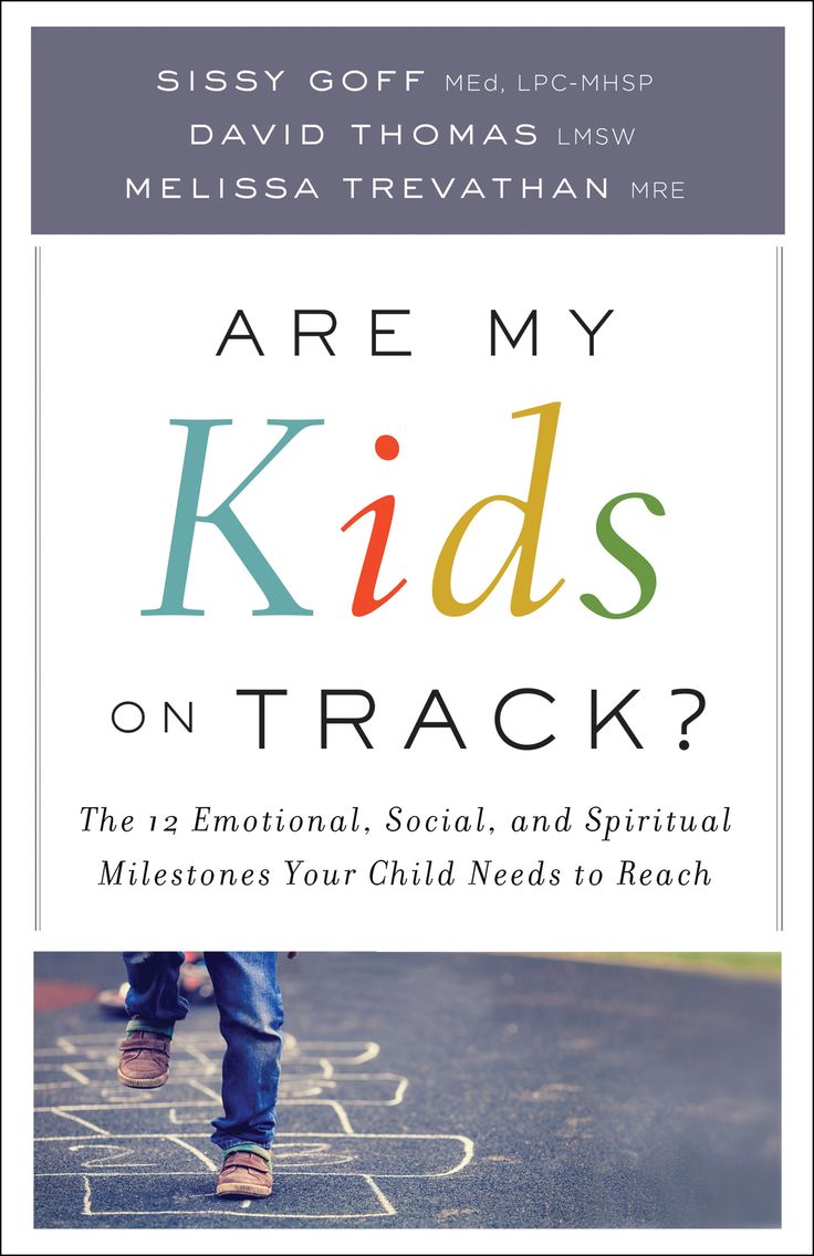 Are My Kids on Track? by Sissy Goff, David Thomas, and Melissa Trevathan, February 2017