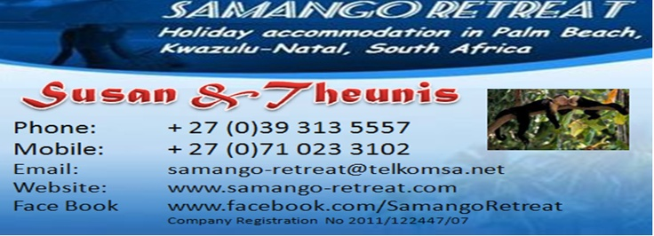 Samango Retreat can visit my Face Book Fan page and support like our Page www.facebook.com/SamangoRetreat