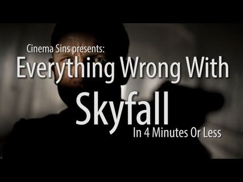 ▶ Everything Wrong With Skyfall In 4 Minutes Or Less - YouTube