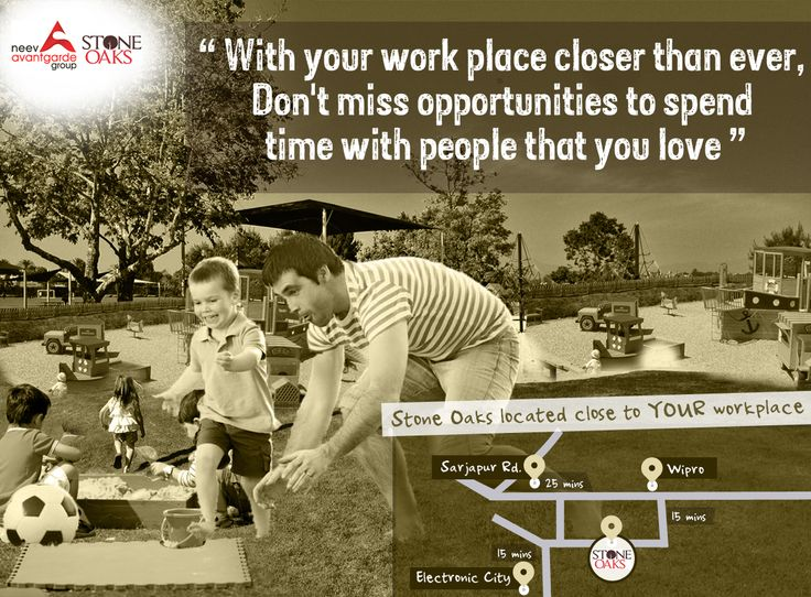 Stay close to your workplaces, enjoy the invaluable joys of life like getting to spend time with your children and watching them grow up! To live this life Call: +91 76760 09999 or visit http://neevavantgarde.com/stone-oaks  #electronicscity #hosurroad #sarjapura #wipro #hosaroad #stoneoaks