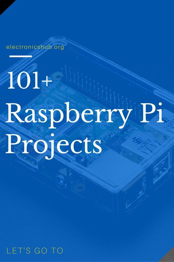 101+ Raspberry Pi-Projekte für Elektronikstudente…