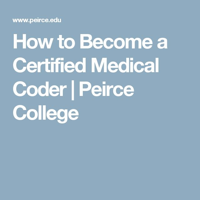 How to Become a Certified Medical Coder | Peirce College