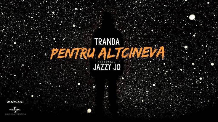 Tranda feat. Jazzy Jo – Pentru altcineva (piesa noua si versuri) | Radio HiT Mix Romania Online