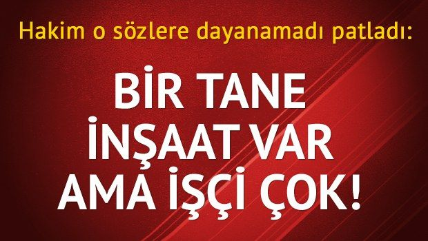İŞ KAZASI DAVASINDA ŞOK DİYALOG:  https://www.facebook.com/Basakisggroup/photos/a.1564164940478460.1073741829.1544405035787784/1574038719491082/?type=1