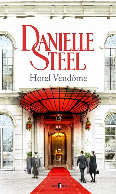 Hotel Vendôme / Danielle Steel