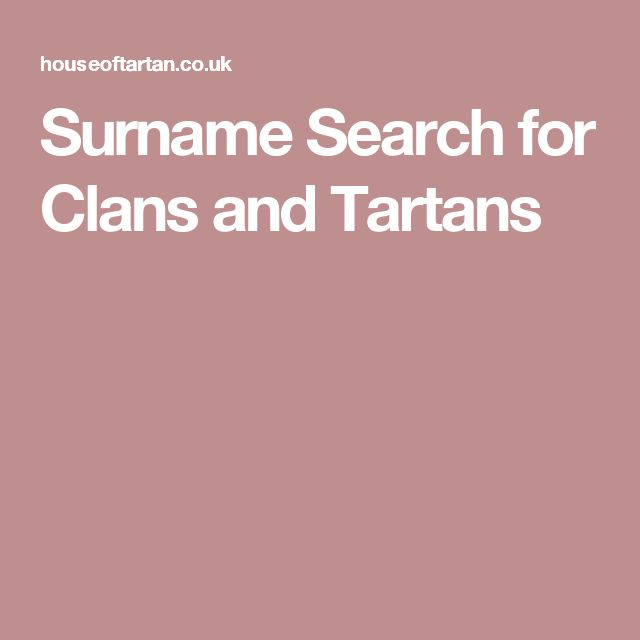 Surname Search for Clans and Tartans
