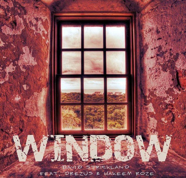 Window - David Strickland Featuring Drezus & Hakeem Roze