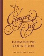 Ginger pig farmhouse cookbook