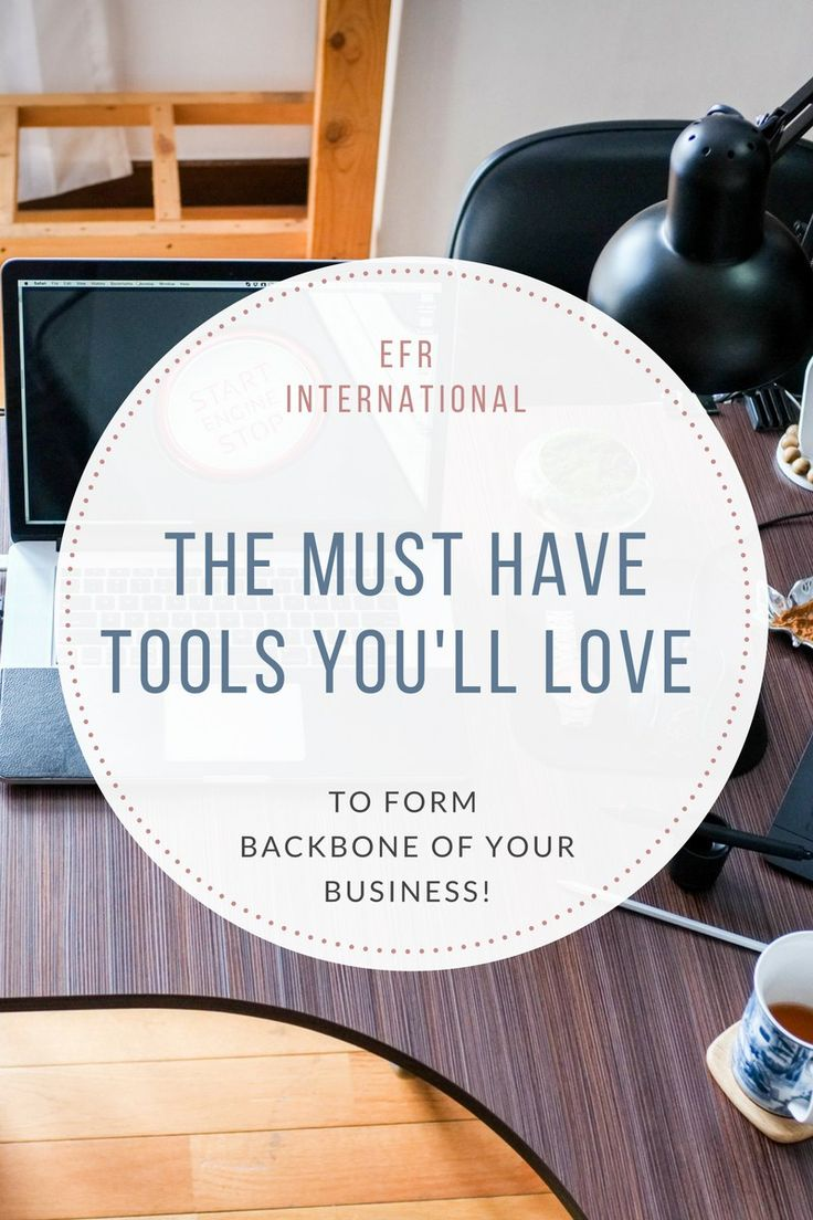The Must have Tools You'll love to form Backbone of your Business! EFR-International