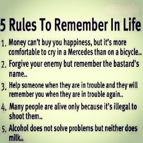 7 Rules Of Life Quote: This Made Me Laugh