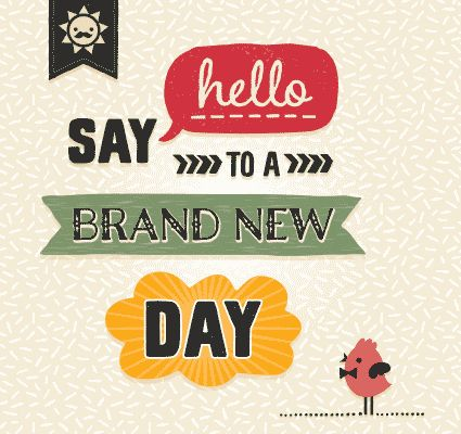 Say #hello to a brand new day with this contemporary #Ecard. #HaveAGreatDay #greetings. www.123greetings.com