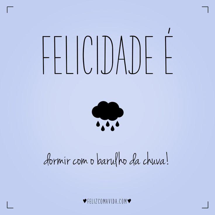 Dormir com o barulho da chuva é tudo de bom! | felicidade, feliz, rain, happy, happiness |