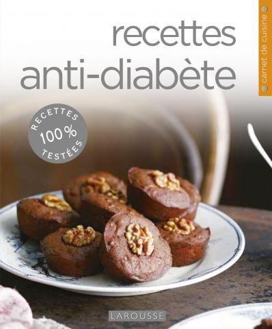 Recettes anti diabète | Editions Larousse