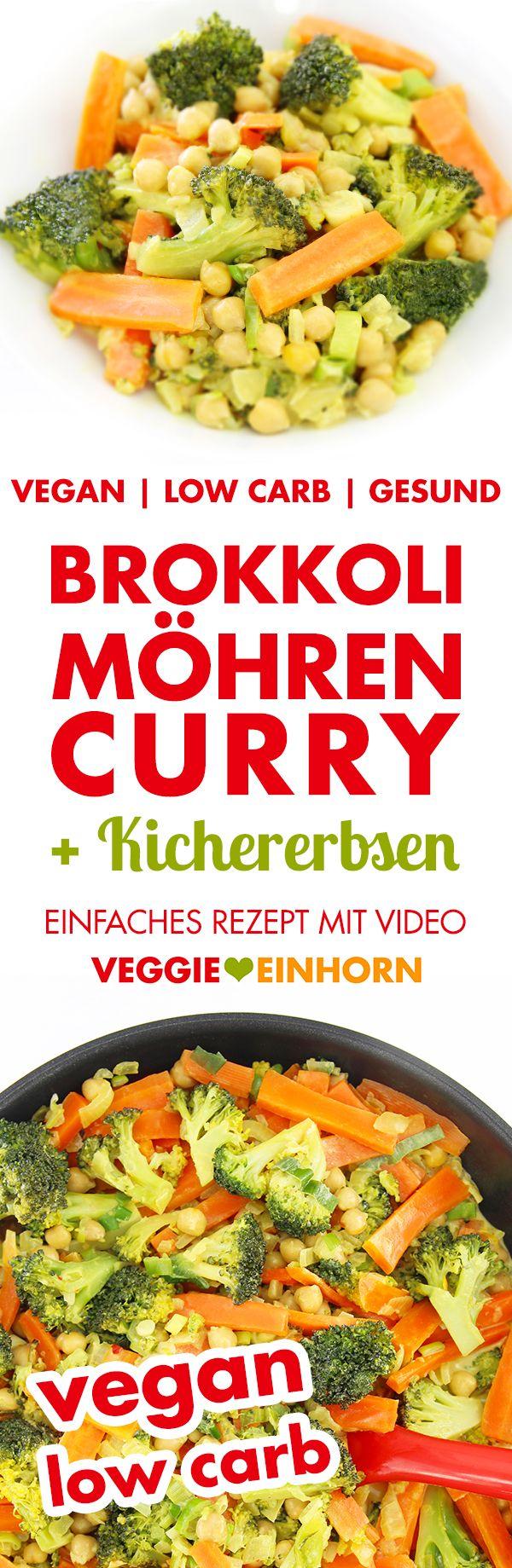 Veganes Low Carb Rezept | Brokkoli-Möhren-Curry mit Kichererbsen und Kokosmilch | Gesund vegan kochen: glutenfrei, low carb, mit viel Gemüse | Clean Eating Abendessen oder Mittagessen | Vegan abnehmen | Rezept mit VIDEO Anleitung #VeggieEinhorn