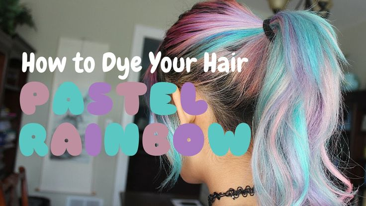 ~ Pastel Rainbow Hair Dye TUTORIAL ~