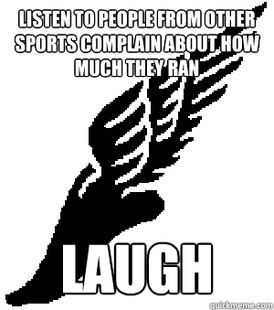 This used to be until I started doing distance running in track