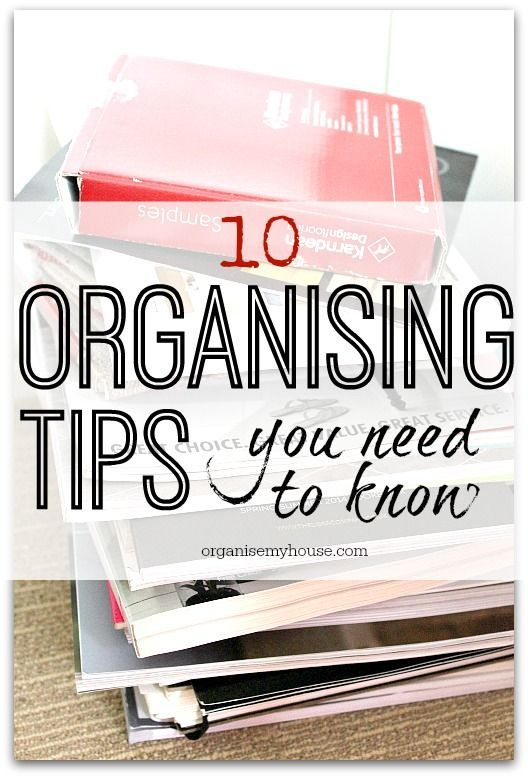 10 organising tips you need to know - which do you use?