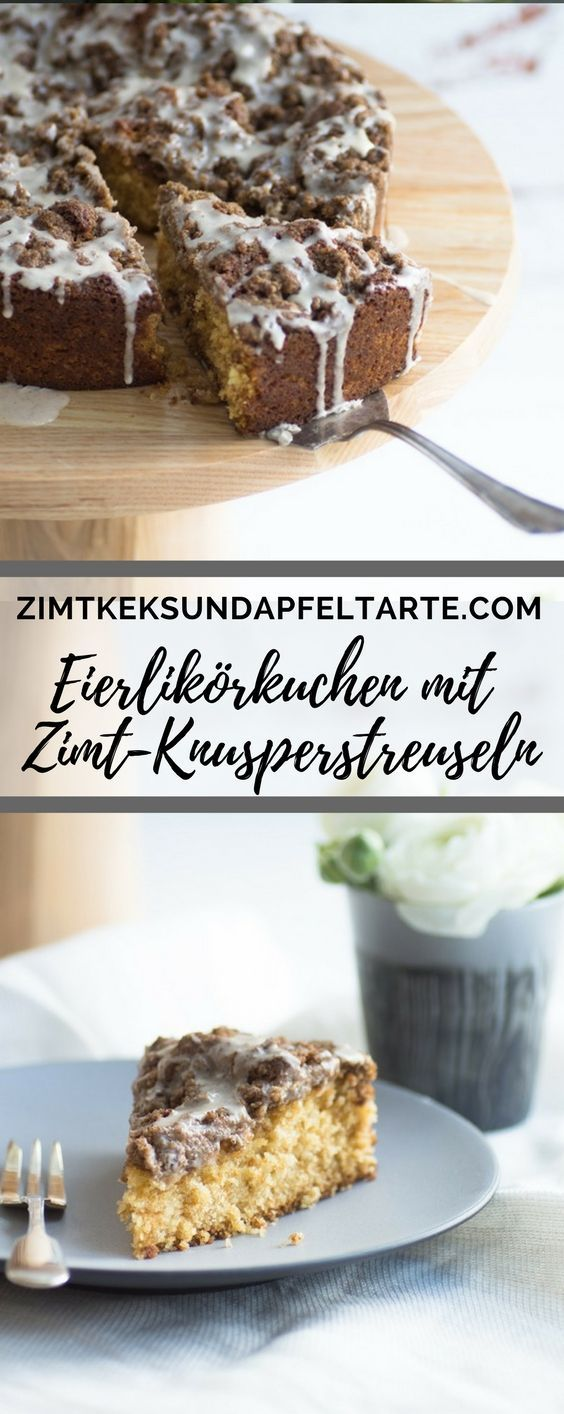Incredibly fluffy, cinnamon and crispy: my recipe for a Eierlikörkuche …