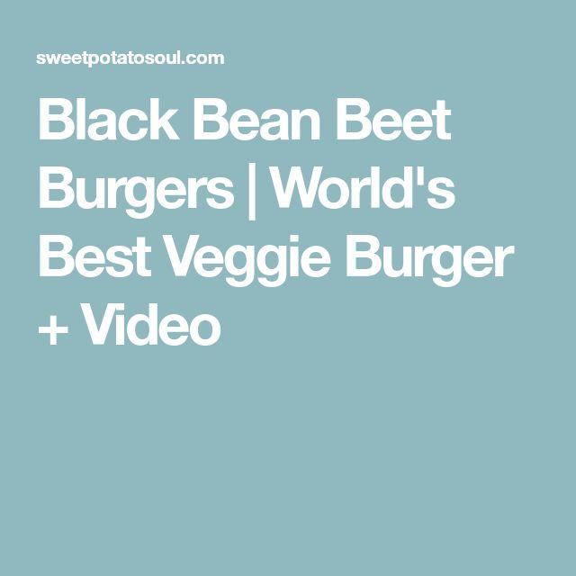 Black Bean Beet Burgers | World's Best Veggie Burger + Video
