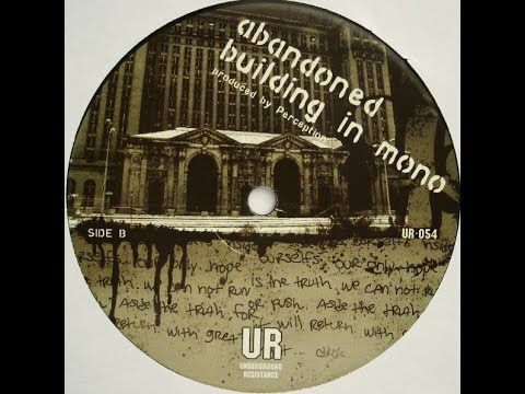 Underground Resistance (Perception) - Abandoned Building In Mono